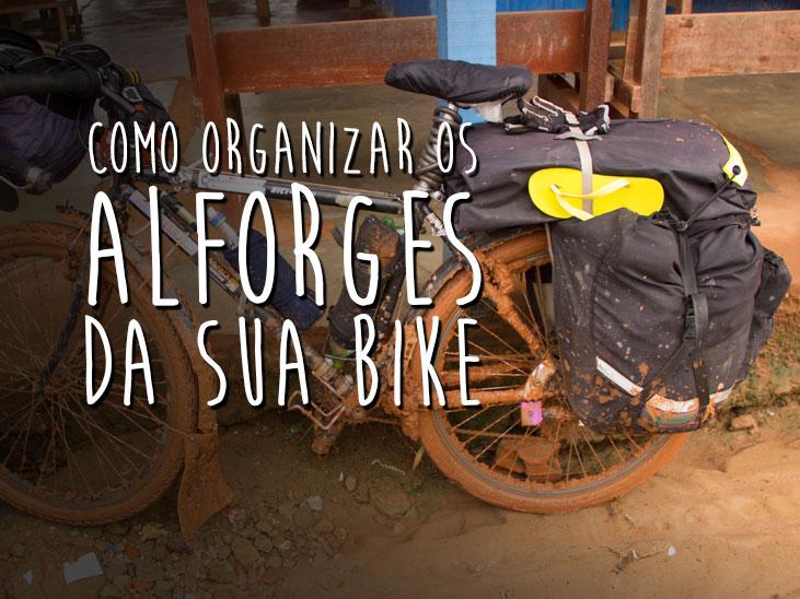 Como organizar os alforges da sua bike