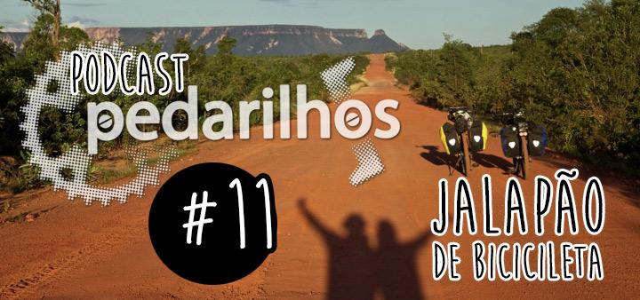 #11 - Jalapão de Bicicleta - Podcast Pedarilhos