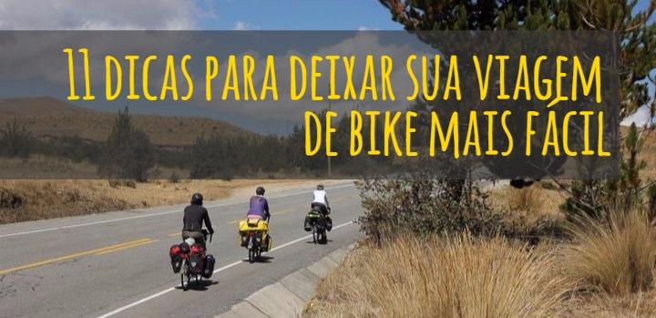 11 dicas para deixar sua viagem de bike mais fácil
