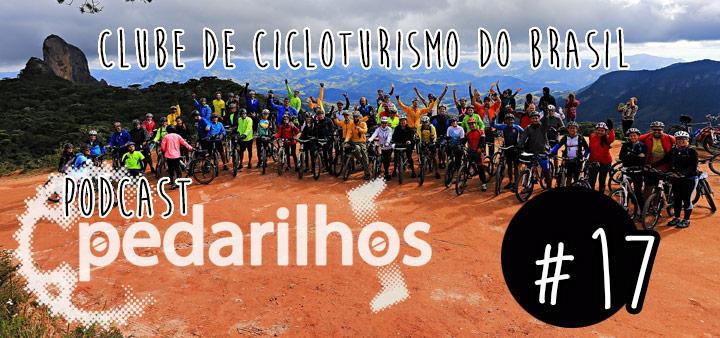 #17 - Clube de Cicloturismo do Brasil - Podcast Pedarilhos